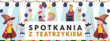 Spotkania z Teatrzykiem. Dawka kultury dla najmłodszych w Galerii Łomianki.