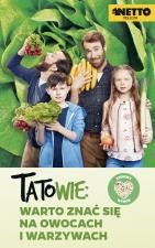 """Netto wystartowało z nowatorską kampanią """"TatoWie: warto znać się na owocach i warzywach"""""""