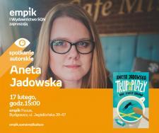 """Aneta Jadowska """" Empik Bydgoszcz Focus"""