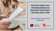 Nawet 80% dofinansowania na najlepsze w Polsce szkolenie z controllingu i ZPRK!