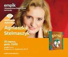 Agnieszka Stelmaszyk | Empik Focus Bydgoszcz