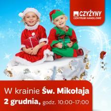 Kraina św. Mikołaja w Centrum Handlowym Czyżyny